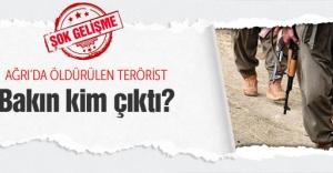 Ağrıda öldürülen terörist bakın kim çıktı?