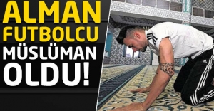 Alman futbolcu Müslüman oldu!