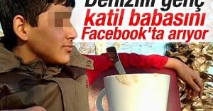Annesini öldüren babasını Facebook'ta arıyor