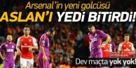 Arsenal'in yeni golcüsü Aslan'ı yedi bitirdi!