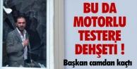 BELEDİYEYE MOTORLU TESTERE BASKINI
