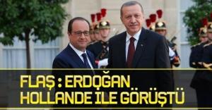 Cumhurbaşkanı Erdoğan Hollande ile görüştü