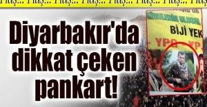 Diyarbakırda dikkat çeken pankart!