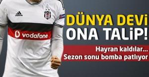 Dünya devi Beşiktaşın yıldızını istiyor!
