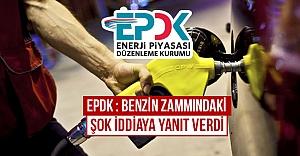EPDK : Benzin zammındaki şok iddiaya...
