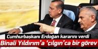 Erdoğandan Binali Yıldırıma çılgın görev!
