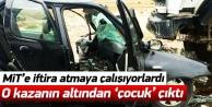 Esrarengiz kazadan MİT değil çocuk sürücü çıktı