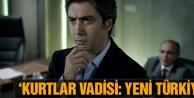 Ezgi Başaran Yeni Türkiye'yi Kurtlar Vadisi'ne benzetti