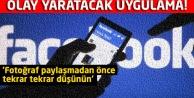 Facebook'tan olay yaratacak uygulama!