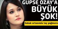 Gupse Özay'a sokak ortasında büyük şok!