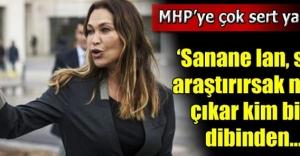 Hülya Avşardan MHPye çok sert yanıt!