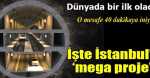İstanbula 3 katlı tüp geçit