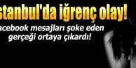 İstanbulda iğrenç olay! Facebook mesajları şoke eden gerçeği ortaya çıkardı!