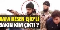 Kafa kesen IŞİDli bakın kim çıktı!