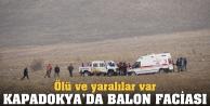 Kapadokyada balon kazası: 1 ölü!