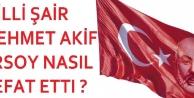 Mehmet Akif Ersoy' un ölümü