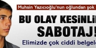 Muhsin Yazıcıoğlu'nun oğlundan şok iddialar!