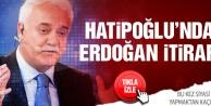 Nihat Hatipoğlundan Erdoğan itirafı!