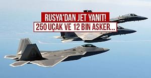 Rusya'dan jet yanıt! 250 uçak ve...