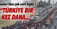 Suriyeden Türkiyeye çok sert tepki!