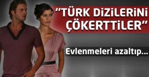 Türk dizilerini çökerttiler
