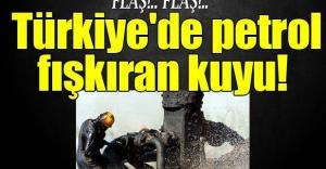 Türkiyede 67 yıldır petrol fışkıran kuyu