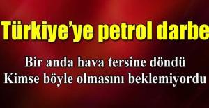 Türkiyeye petrol şoku!