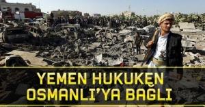 Yemen hukuken Osmanlıya bağlı