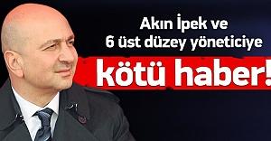 Akın İpek ve 6 yönetici için gözaltı kararı