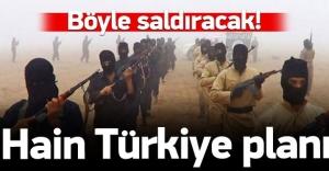 DAEŞ Türkiye'ye böyle saldıracak
