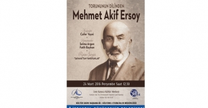 Selma Argon dedesi Mehmet Akif'i anlatacak