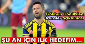 Gökhan Gönül'den transfer açıklaması