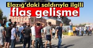 Elazığ'daki saldırıyla ilgili flaş gelişme