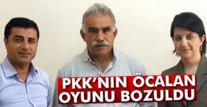 PKK'nın Öcalan oyunu bozuldu