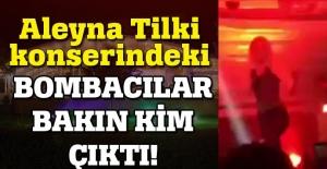 Aleyna Tilki konserindeki bombacılar bakın kim çıktı!