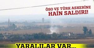 ÖSO ve Türk askerine hain saldırı! Yaralılar var...
