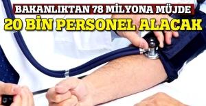 Sağlık Bakanlığı'ndan 78 milyona müjde