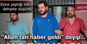 """Adana'da korkunç olay! """"Allah'tan haber geldi"""" deyip.."""