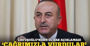Çavuşoğlu: Çağrımızla koalisyon El Bab'ı vurdu