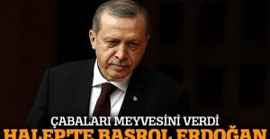 Erdoğan'ın çabaları meyvesini verdi