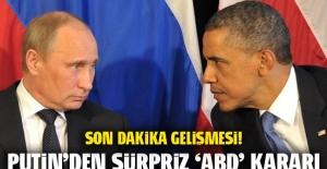 Rusya lideri Putin'den sürpriz 'ABD' kararı