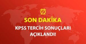 Son Dakika! KPSS Tercih Sonuçları Açıklandı