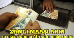 Zamlı maaşlar 15 Ocak'ta ödenecek