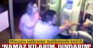 İzmir'de sela okuyan müezzini dövenler mahkemede kıvırdı