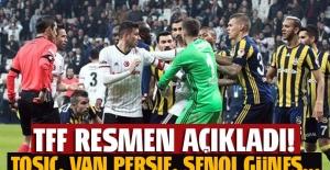 TFF açıkladı: Tosic, van Persie...