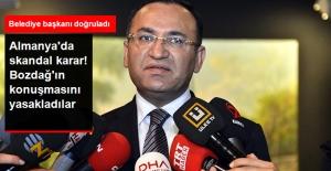 Almanya'da Bakan Bozdağ'ın Konuşması Yasaklandı
