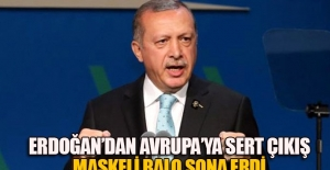 Erdoğan Avrupa'ya çattı