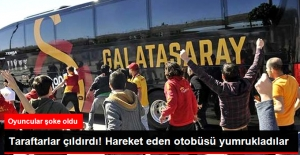 Galatasaraylı Taraftarlar, Takım Otobüsüne Tekme ve Yumruklarla Saldırdı