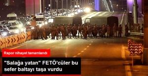 """Genelkurmay'ın """"Darbe"""" Raporu FETÖ'nün Bütün Savunmasını Çökertti"""