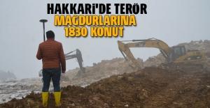 Hakkari'de terör mağdurlarına 1830 konut